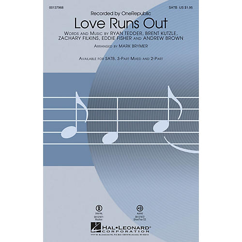 Hal Leonard Love Runs Out SATB by One Republic arranged by Mark Brymer