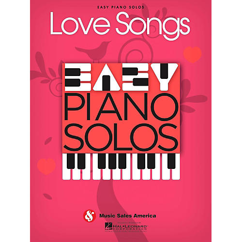 Music Sales Love Songs - Easy Piano Solos