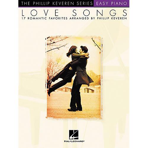 Hal Leonard Love Songs - Phillip Keveren Series For Easy Piano