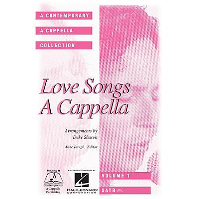 Hal Leonard Love Songs A Cappella SATB DV A Cappella arranged by Deke Sharon