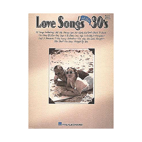 Hal Leonard Love Songs Of The 30's Piano/Vocal/Guitar Songbook