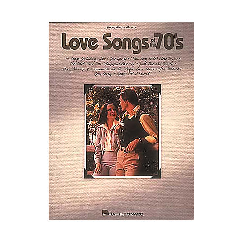 Hal Leonard Love Songs Of The 70's Piano/Vocal/Guitar Songbook