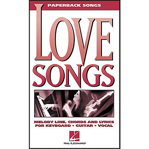 Hal Leonard Love Songs Paperback Songs Piano, Vocal, Guitar Songbook