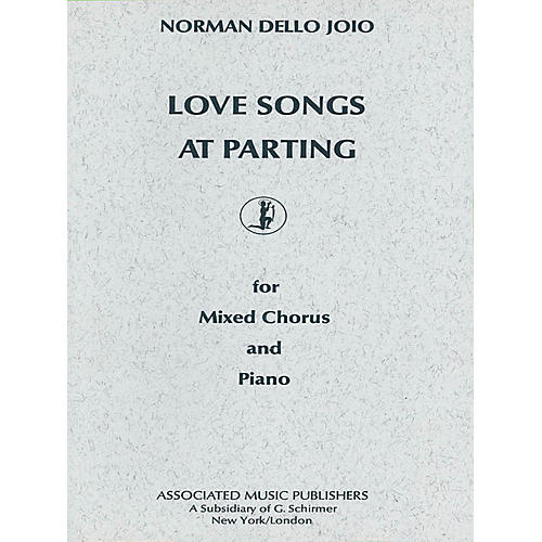 Associated Love Songs at Parting (SATB) SATB composed by Norman Dello Joio