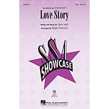 Hal Leonard Love Story SSA by Taylor Swift arranged by Roger Emerson