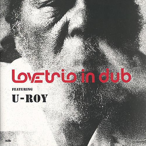 Alliance Love Trio Featuring U-Roy - Love Trio Featuring U-Roy