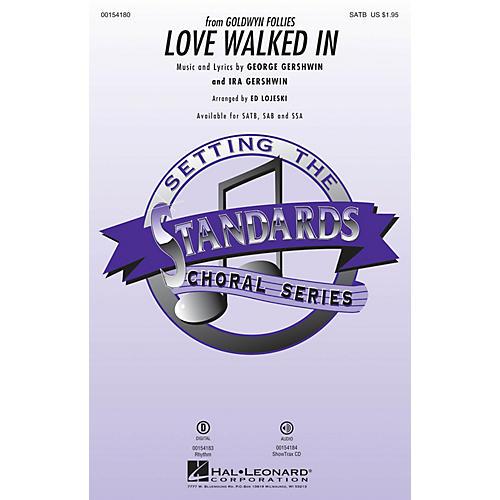Hal Leonard Love Walked In SAB Arranged by Ed Lojeski