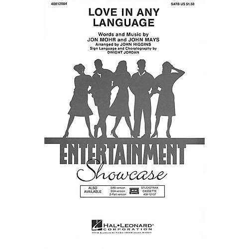 Hal Leonard Love in Any Language SATB by Sandi Patti arranged by John Higgins