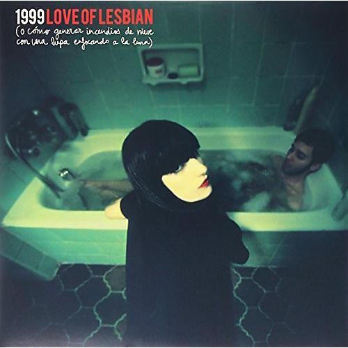 Alliance Love of Lesbian - 1999 O Como Generar Incendios de Nieve Con Una Lup