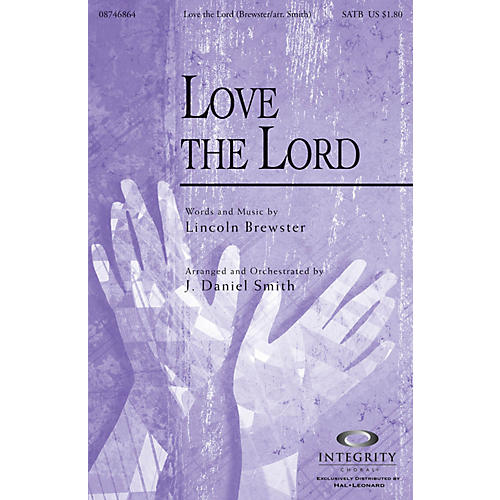 Integrity Music Love the Lord Accompaniment/Split Track CD by Lincoln Brewster Arranged by J. Daniel Smith