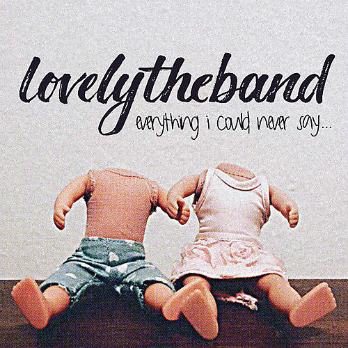 Alliance Lovelytheband - Everything I Could Never Say