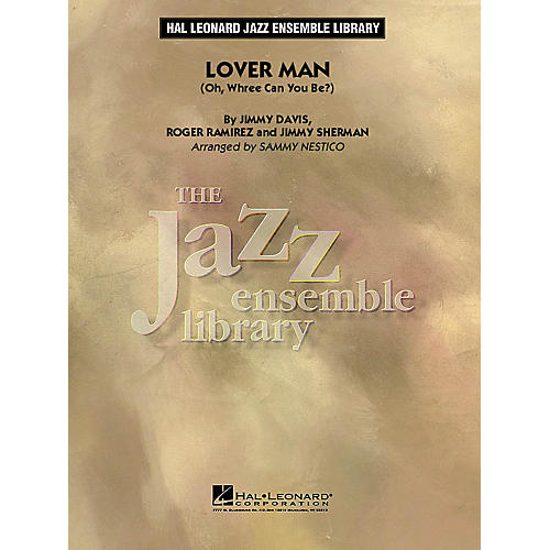Hal Leonard Lover Man (Oh, Where Can You Be?) (Alto Sax Feature) Jazz Band Level 4 Arranged by Sammy Nestico