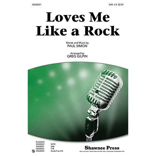 Shawnee Press Loves Me Like a Rock SAB by Paul Simon arranged by Greg Gilpin