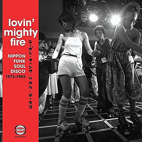 Alliance Lovin Mighty Fire: Nippon Funk/Soul/Disco 73-83