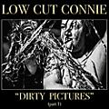 Alliance Low Cut Connie - Dirty Pictures (part 1) thumbnail