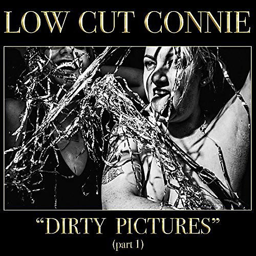 Alliance Low Cut Connie - Dirty Pictures (part 1)