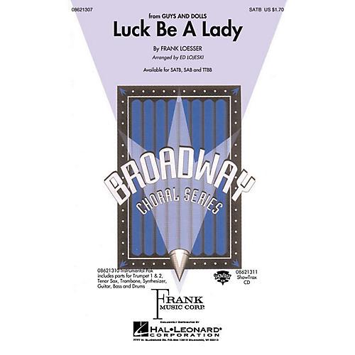 Hal Leonard Luck Be a Lady SAB Arranged by Ed Lojeski