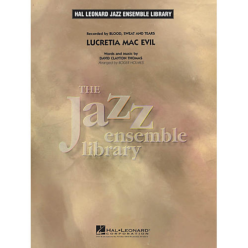 Hal Leonard Lucretia Mac Evil Jazz Band Level 4 by Blood, Sweat & Tears Arranged by Roger Holmes