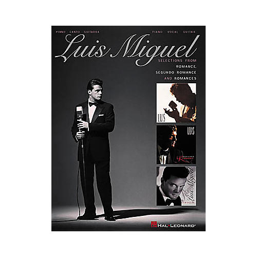 Hal Leonard Luis Miguel - Selections from Romance, Segundo Romance, and Romances Songbook