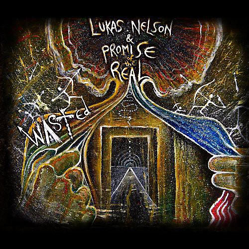 Alliance Lukas Nelson - Wasted