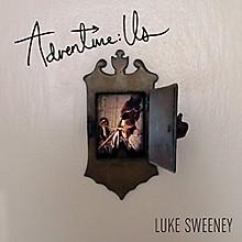Luke Sweeney - Adventure: Us