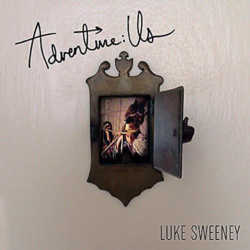 Alliance Luke Sweeney - Adventure: Us
