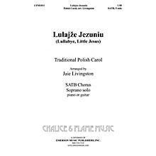 Hal Leonard Lulajze Jezuniu SATB composed by Jaie Livingston
