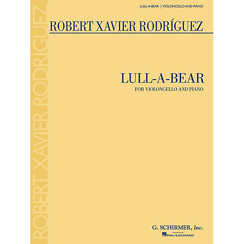 G. Schirmer Lull-a-bear (for Violoncello and Piano) String Series