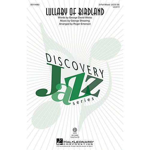 Hal Leonard Lullaby of Birdland (Discovery Level 3 3-Part Mixed) 3-Part Mixed arranged by Roger Emerson