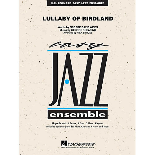 Hal Leonard Lullaby of Birdland Jazz Band Level 2 Arranged by Rick Stitzel