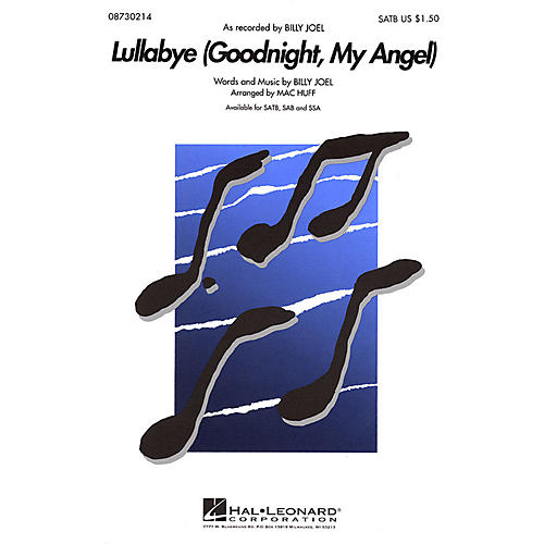 Hal Leonard Lullabye (Goodnight, My Angel) SSA by Billy Joel Arranged by Mac Huff