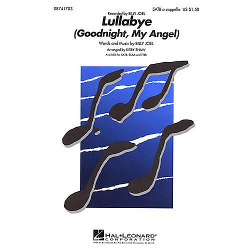 Hal Leonard Lullabye (Goodnight, My Angel) TTBB A Cappella by Billy Joel Arranged by Kirby Shaw