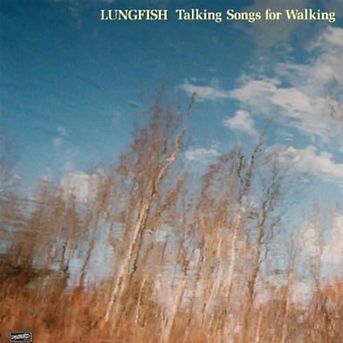 Alliance Lungfish - Talking Songs For Walking