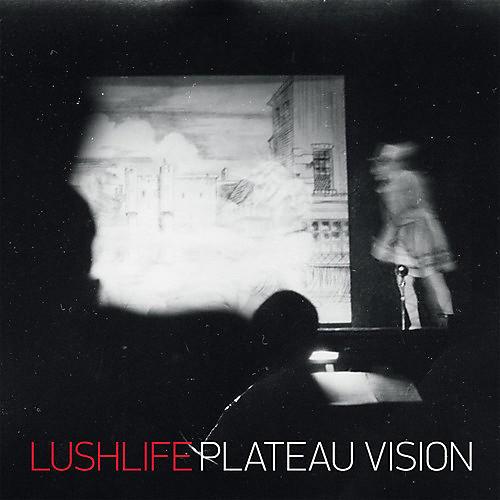 Alliance Lushlife - Plateau Vision