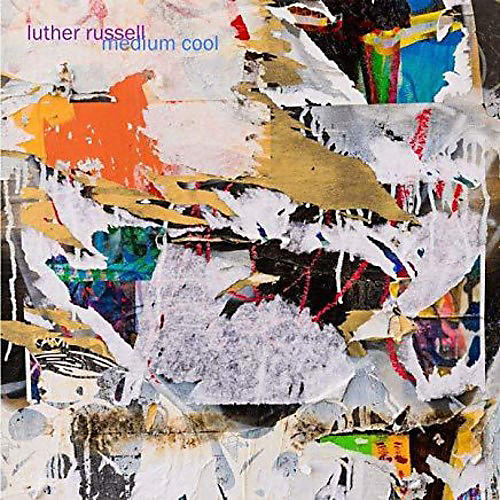 Luther Russell - Medium Cool