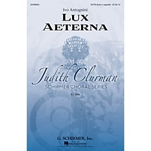 G. Schirmer Lux Aeterna SATB Divisi composed by Ivo Antognini