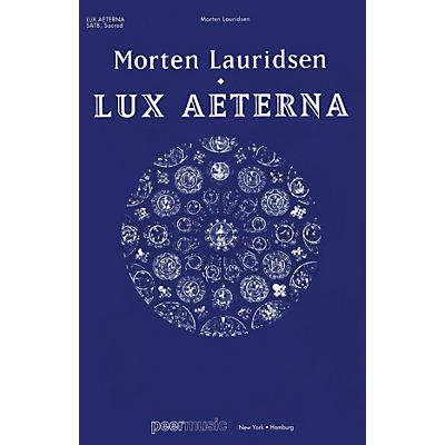 Peer Music Lux Aeterna (SATB Vocal Score) SATB Score Composed by Morten Lauridsen