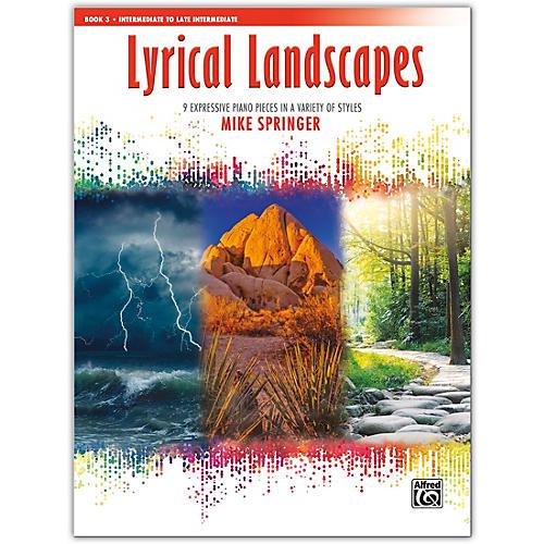 Alfred Lyrical Landscapes, Book 3 Intermediate / Late Intermediate