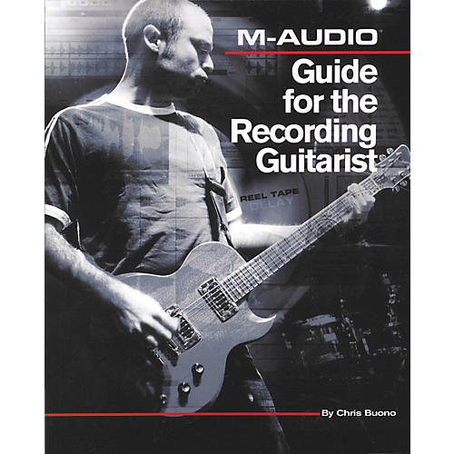 Course Technology PTR M-Audio Guide for the Recording Guitarist