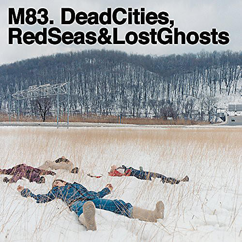 Alliance M83 - Dead Cities Red Seas & Lost Ghosts