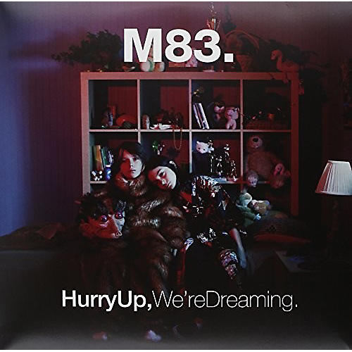 Alliance M83 - Hurry Up We're Dreaming