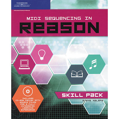 Course Technology PTR MIDI SEQUENCING IN REASON: SKILL PACK Book/CD-Rom