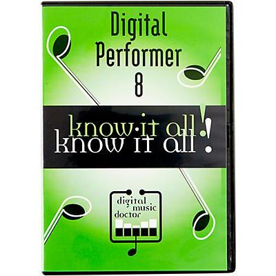 Digital Music Doctor MOTU Digital Performer 8 Know It All! Video Tutorial