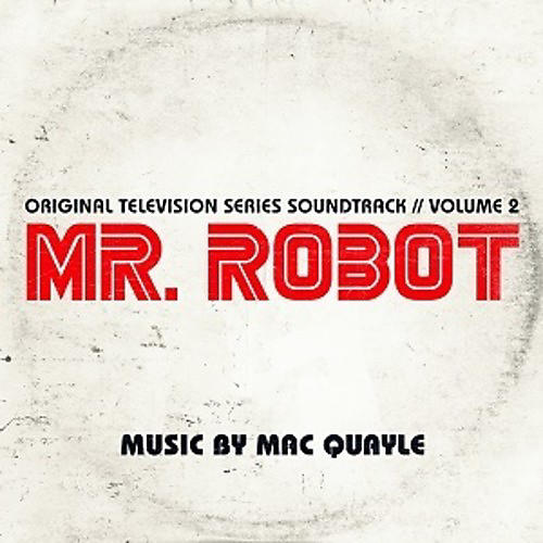 Alliance Mac Quayle - Mr. Robot Season 1 Vol. 2 (Original Soundtrack)