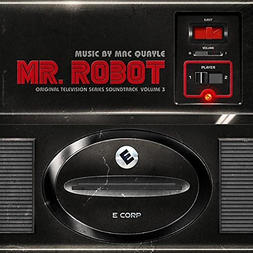 Alliance Mac Quayle - Mr. Robot Vol 3 (Original Television Series Soundtrack)