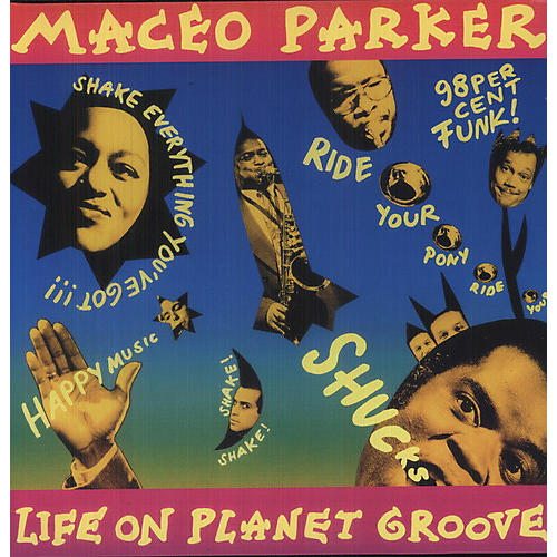 Alliance Maceo Parker - Life on Planet Groove