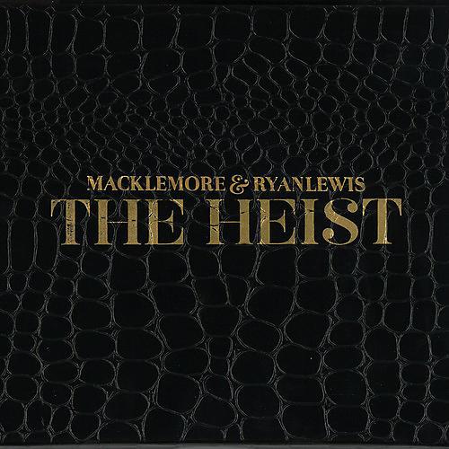 Alliance Macklemore & Ryan Lewis - Heist