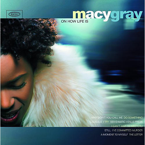 Alliance Macy Gray - On How Life Is