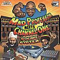 Alliance Mad Professor & Channel One - Mad Professor Meets Channel One Sound System thumbnail
