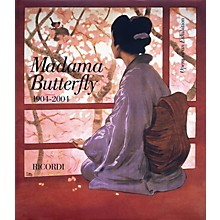 Ricordi Madama Butterfly 1904-2004 (Opera at an Exhibition) Opera Series Hardcover by Giacomo Puccini
